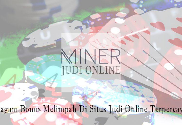 Situs Judi Online Terpercaya Bonus Melimpah - Judi Online Minerapp