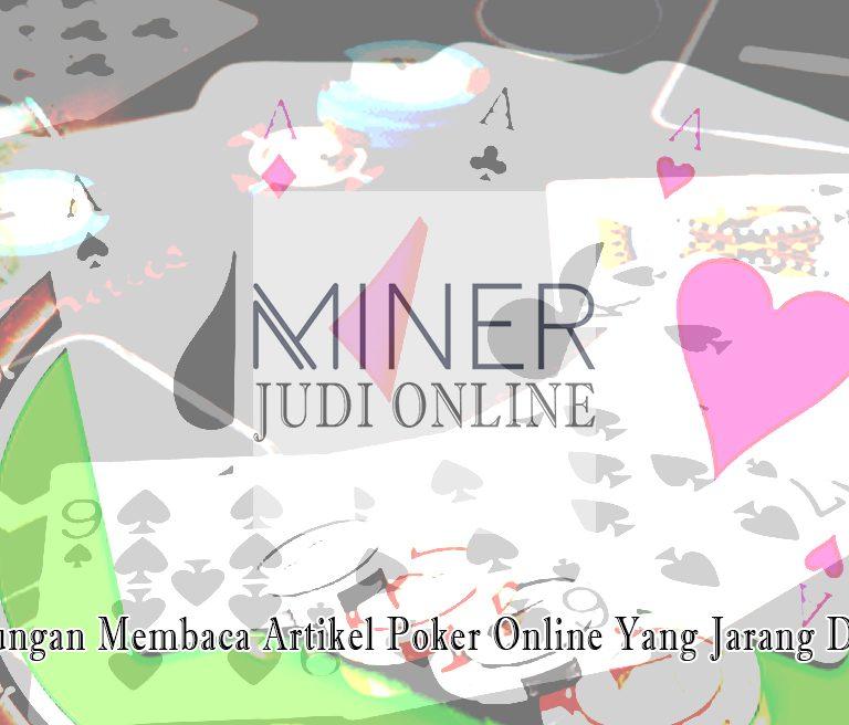Poker Online - Keuntungan Yang Jarang Disadari - Judi Online Minerapp