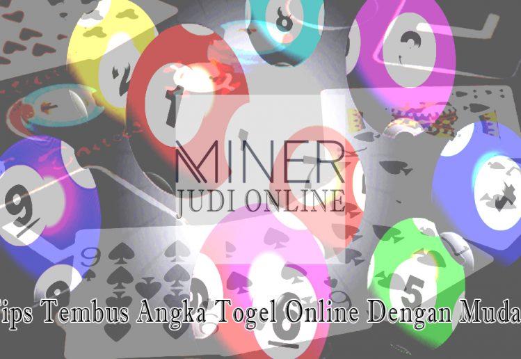 Togel Online Dengan Mudah Tips Tembus Angka - Judi Online Minerapp